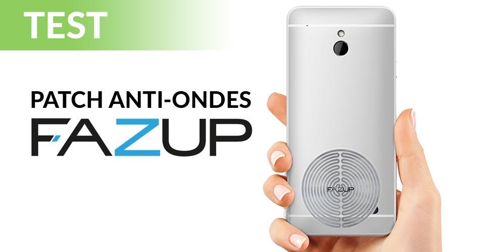 FAZUP: TEST DU PATCH ANTI ONDES POUR SMARTPHONE